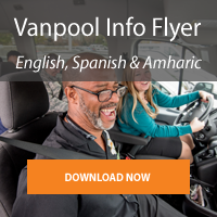 Download our flyer for more vanpool information - available in English, Spanish, or Amharic